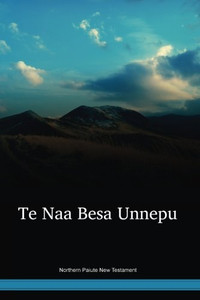 Northern Paiute Language New Testament / Te Naa Besa Unnepu (PAONT) / United States