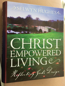 Christ Empowered Living: Reflecting God's Design Resource LEADER KIT 2003 by Rev. Selwyn Hughes / LifeWay Church Resources