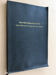KINH THÁNH - TÂN ƯỚC Tieng Thai /  'Pap 'Chien 'Quam Chau Pua Pha  'Quam Nhan Pao 'Toi 'Luong 'Tang Chau 'Gie-'su / This is a VIETNAM THAI Minority Language New Testament, need to find out which exact minority language, if you know let us know