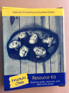 Friends Club Resource Kit / Materials for teaching unchurched children / Teaching guide, resources, and take-home pieces / Vickie Wilson / Woman's Missionary Union W997111