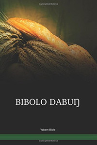 Yabem Language Bible / BIBOLO DABUŊ (JAEYHB) / The Holy Bible in Yabem / Papua New Guinea