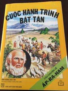 CUOC HANH TRINH BAT TAN / CAU CHUYEN VE AP-RA-HAM / Vietnamese children's comic book about the life of Abraham / Vietnam