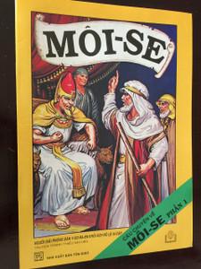 MOI-SE / CÂU CHUYỆN VỀ MỐI-SẼ PHẢN 1 / Vietnamese Language Children's Bible Comic Book About the life of Moses / Vietnam