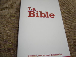 La Bible / French Bible / Le Segond 21 / Bible Segond 21 Brochee [Paperback]