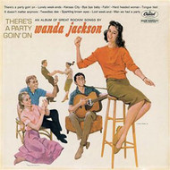 WANDA JACKSON - THERE'S A PARTY GOIN' ON