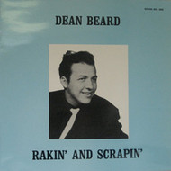 DEAN BEARD - RAKIN' AND SCRAPIN'