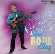 JOE CLAY - DUCKTAIL