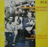 DELMORE BROTHERS AND WAYNE RANEY - WHEN THEY LET THE HAMMER DOWN