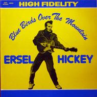 ERSEL HICKEY - BLUEBIRDS OVER THE MOUNTAIN