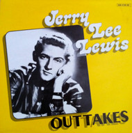 JERRY LEE LEWIS - OUTTAKES