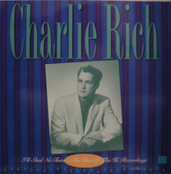 CHARLIE RICH - I'LL SHED NO TEARS: BEST OF HI RECORDINGS