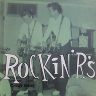 205 THE ROCKIN' R'S - CRAZY BABY LP (205)