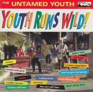 263 UNTAMED YOUTH - YOUTH RUNS WILD LP (263)