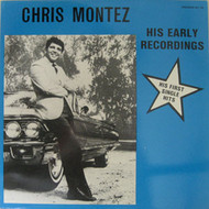 CHRIS MONTEZ - EARLY RECORDINGS