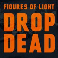 377 FIGURES OF LIGHT - DROP DEAD LP (377)