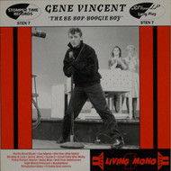 GENE VINCENT - BE-BOP BOOGIE BOY