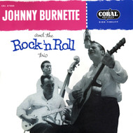 JOHNNY BURNETTE AND THE ROCK 'N ROLL TRIO LP