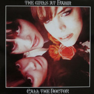 361 GIRLS AT DAWN - CALL THE DOCTOR LP (361)