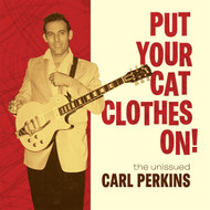 369 CARL PERKINS - PUT YOUR CAT CLOTHES ON LP (369)