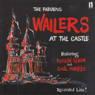 902 THE WAILERS - AT THE CASTLE LP (902)