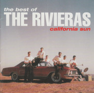 272 THE RIVIERAS - CALIFORNIA SUN: BEST OF THE RIVIERAS LP (272)