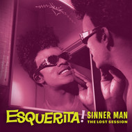 381 ESQUERITA - SINNER MAN: THE LOST SESSION LP (381)