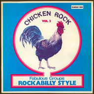 CHICKEN ROCK VOL. 2: ROCKABILLY STYLE