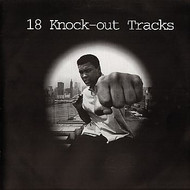18 KNOCK OUT TRACKS