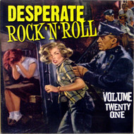 DESPERATE ROCK AND ROLL VOL. 21