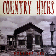 COUNTRY HICKS VOL. 6