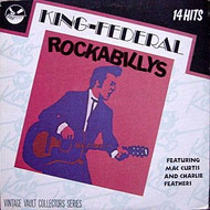 KING - FEDERAL ROCKABILLIES