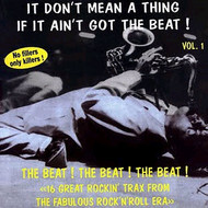 IT DON'T MEAN A THING IF IT AIN'T GOT THAT BEAT! VOL. 1