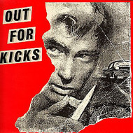 OUT FOR KICKS LP