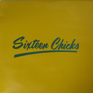 SIXTEEN CHICKS