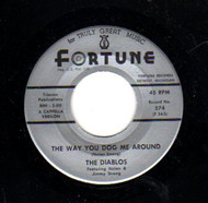 DIABLOS - THE WAY YOU DOG ME AROUND
