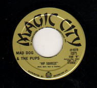 MAD DOGS AND THE PUPS - HIP SQUEEZE