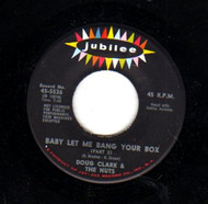 DOUG CLARK AND HOT NUTS - BABY LET ME BANG YOUR BOX