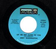 JERRY WASHINGTON - LET ME GET CLOSE TO YOU