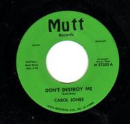 CAROL JONES - DON'T DESTROY ME