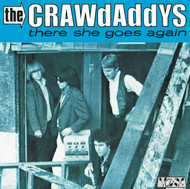 CRAWDADDYS - THERE SHE GOES AGAIN / WHY DON'T YOU SMILE