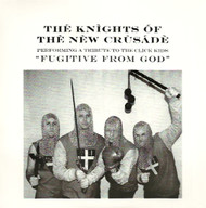 KNIGHTS OF THE NEW CRUSADE - FUGITIVE FROM GOD +2