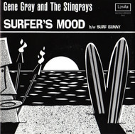GENE GRAY AND THE STINGRAYS - SURFER'S MOOD