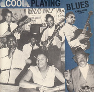 COOL PLAYING BLUES CHICAGO STYLE (CD 7016)