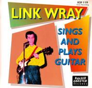 LINK WRAY - SINGS AND PLAYS GUITAR
