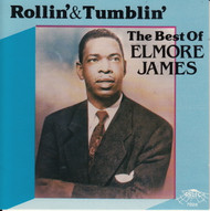 ELMORE JAMES - ROLLIN' AND TUMBLIN' (CD 7026)