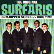 ORIGINAL SURFARIS - GUM DIPPED SLICKS