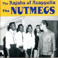 NUTMEGS- RAJAHS OF ACAPPELLA (CD 7078)