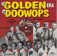 GOLDEN ERA OF DOO WOPS: RED ROBIN RECORDS PT. 1 (CD 7079)