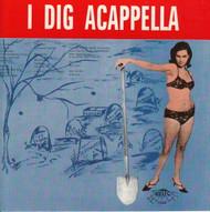 I DIG ACAPELLA VOL. 1 (CD 7068)