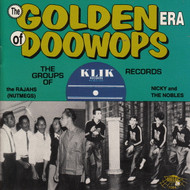 GOLDEN ERA OF DOO WOPS: KLIK RECORDS (CD 7084)